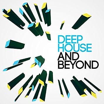 Deep House and Beyond