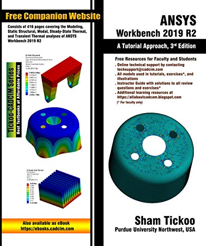 ANSYS Workbench 2019 R2: A Tutorial Approach, 3rd Edition (English Edition)