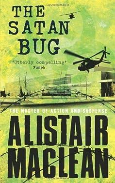 The Satan Bug by Alistair MacLean (6-May-2008) Paperback