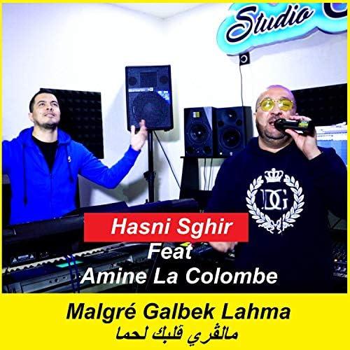 Hasni Sghir feat. Amine La Colombe