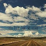 SoulTech-Take Me Home