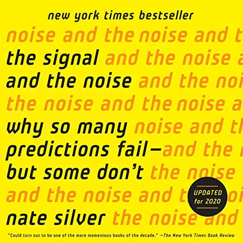 The Signal and the Noise Audiobook By Nate Silver cover art