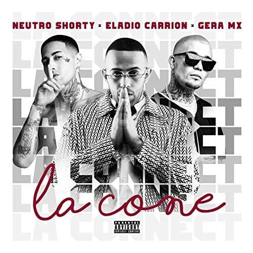 Eladio Carrion, Neutro Shorty & Gera MX