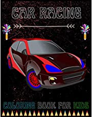 Car Racing Coloring Book For Kids: Cute Car Racing Coloring Pages, Children Activity Book for Boys & Girls