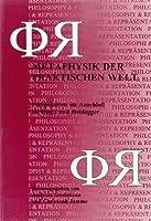 Metaphysik Der Praktischen Welt: Perspektiven Im Anschluss an Hegel Und Heidegger