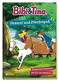 Bibi und Tina: Hexerei und Pferdespaß: 5 spannende Geschichten zum Vor- und Selberlesen (Bibi & Tina) - Nelson Verlag