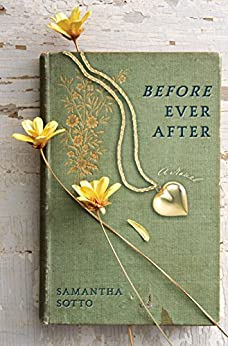 Before Ever After: A Novel by [Samantha Sotto]