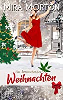 Ein berauschendes Weihnachten: Liebesroman