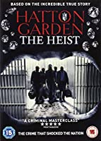 Hatton Garden - The Heist [Region 2]