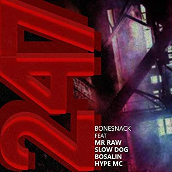 247 (feat. Mr. Raw, Slowdog, Bosalin & Hype Mc)