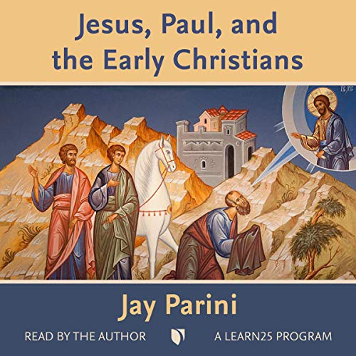 Jesus, Paul, and the Early Christians  By  cover art