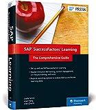 SAP SuccessFactors Learning: The Comprehensive Guide (SAP PRESS: englisch)