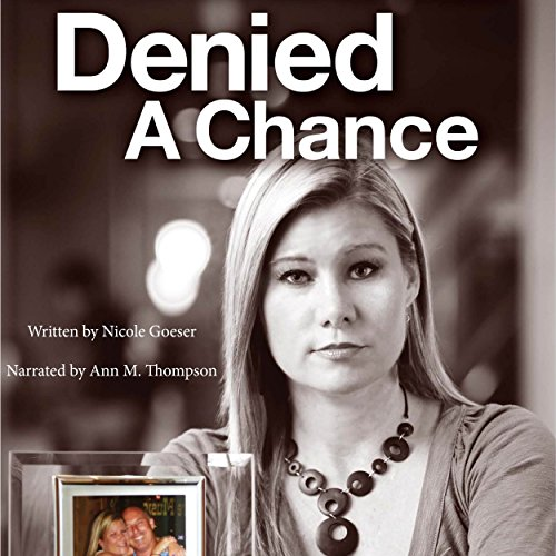 Denied a Chance audiobook cover art