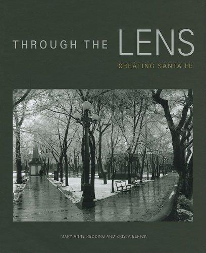 Through the Lens: Creating Santa Fe