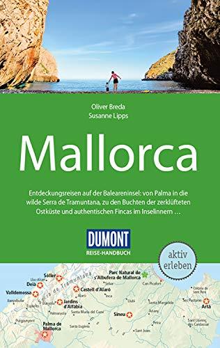 DuMont Reise-Handbuch Reiseführer Mallorca: mit praktischen Downloads aller Karten und Grafiken (DuMont Reise-Handbuch E-Book)
