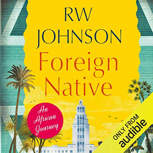 Foreign Native Audiobook By R. W. Johnson cover art