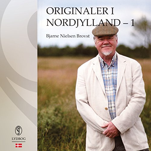 Originaler i Nordjylland 1 (Danish Edition) audiobook cover art