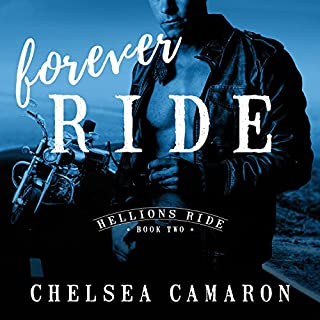 Forever Ride     Hellions Ride, Book 2              By:                                                                                                                                 Chelsea Camaron                               Narrated by:                                                                                                                                 Guy Locke,                                                                                        Lucy Malone                      Length: 6 hrs and 12 mins     316 ratings     Overall 4.2
