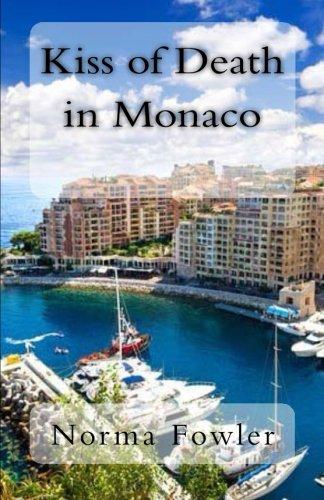 Kiss of Death in Monaco