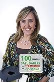 100 recetas saludables para Thermomix con Maricruz