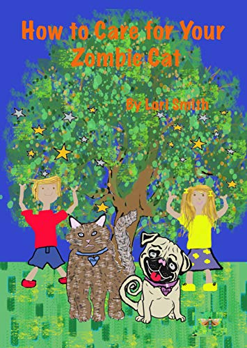 How to Care for Your Zombie Cat (Zombie Pets Book 2) (English Edition)