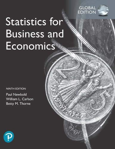 Compare Textbook Prices for Statistics for Business and Economics, Global Edition 9 Edition ISBN 9781292315034 by Newbold, Paul,Carlson, William,Thorne, Betty