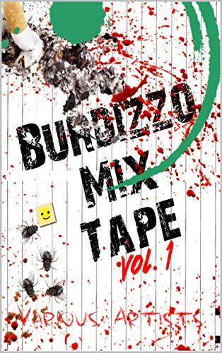 Burdizzo Mix Tape Volume One (English Edition)