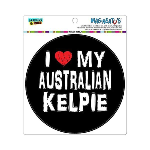 Graphics and More I Love My Australian Kelpie Stylish Automotive Car Refrigerator Locker Vinyl Magnet 1