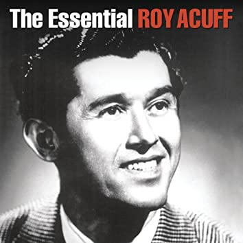 The Essential Roy Acuff