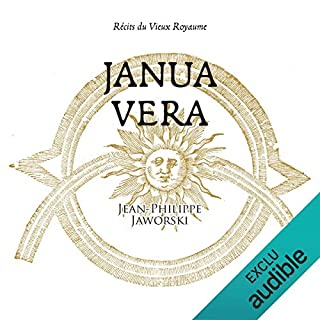 Janua Vera. Récits du vieux royaume                   By:                                                                                                                                 Jean-Philippe Jaworski                               Narrated by:                                                                                                                                 Jean-Christophe Lebert                      Length: 20 hrs and 26 mins     Not rated yet     Overall 0.0