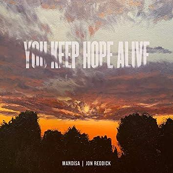 You Keep Hope Alive