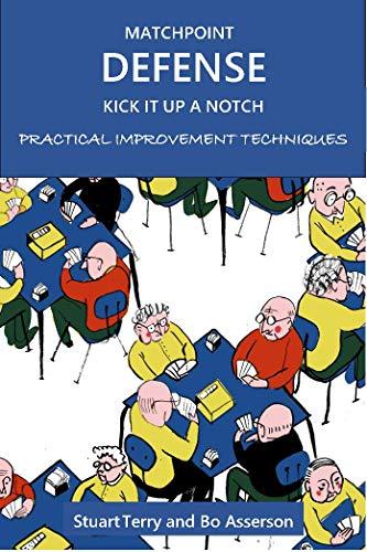 Matchpoint Defense - Kick it up a Notch: Practical Improvement Techniques (English Edition)