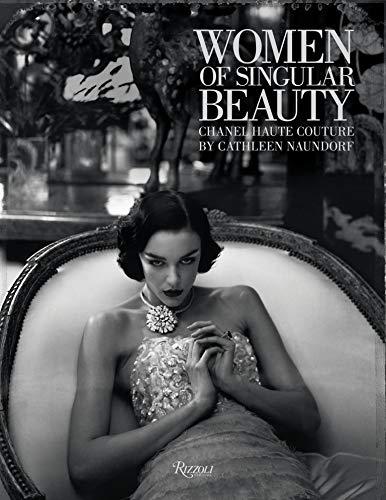 Women of Singular Beauty: Chanel Haute Couture by Cathleen Naundorf