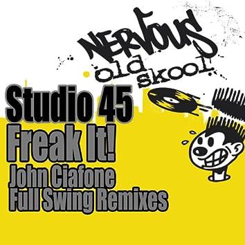 Freak It! - John Ciafone Remixes