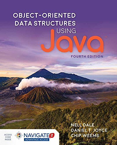 Compare Textbook Prices for Object-Oriented Data Structures Using Java 4 Edition ISBN 9781284089097 by Dale, Nell,Joyce, Daniel T.,Weems, Chip