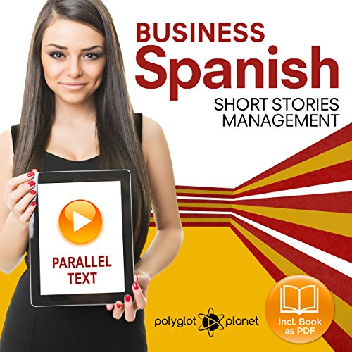Couverture de Business Spanish 3: Parallel Text: Management: Short Stories