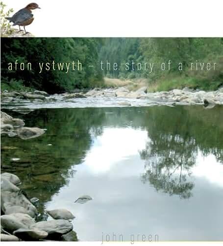 Afon Ystwyth - the Story nof a River (English Edition)