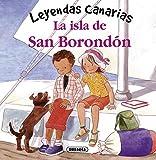 La Isla De San Borondón (Leyendas canarias)