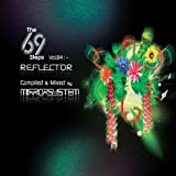 The 69 Steps Vol.4: Reflector by Mirror System (2010-11-09)