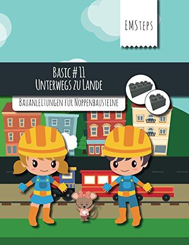 EMSteps #11 Unterwegs zu Land: Bauanleitungen für Noppenbausteine (EMSteps Basic)