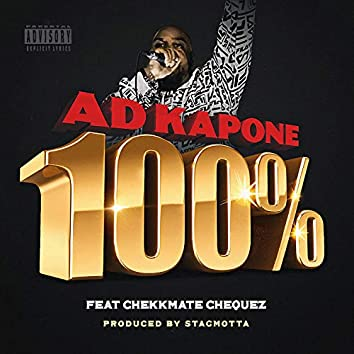 100% (feat. Chekkmate Chequez)