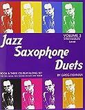 Jazz Saxophone Duets - Volume 3 by Greg Fishman
