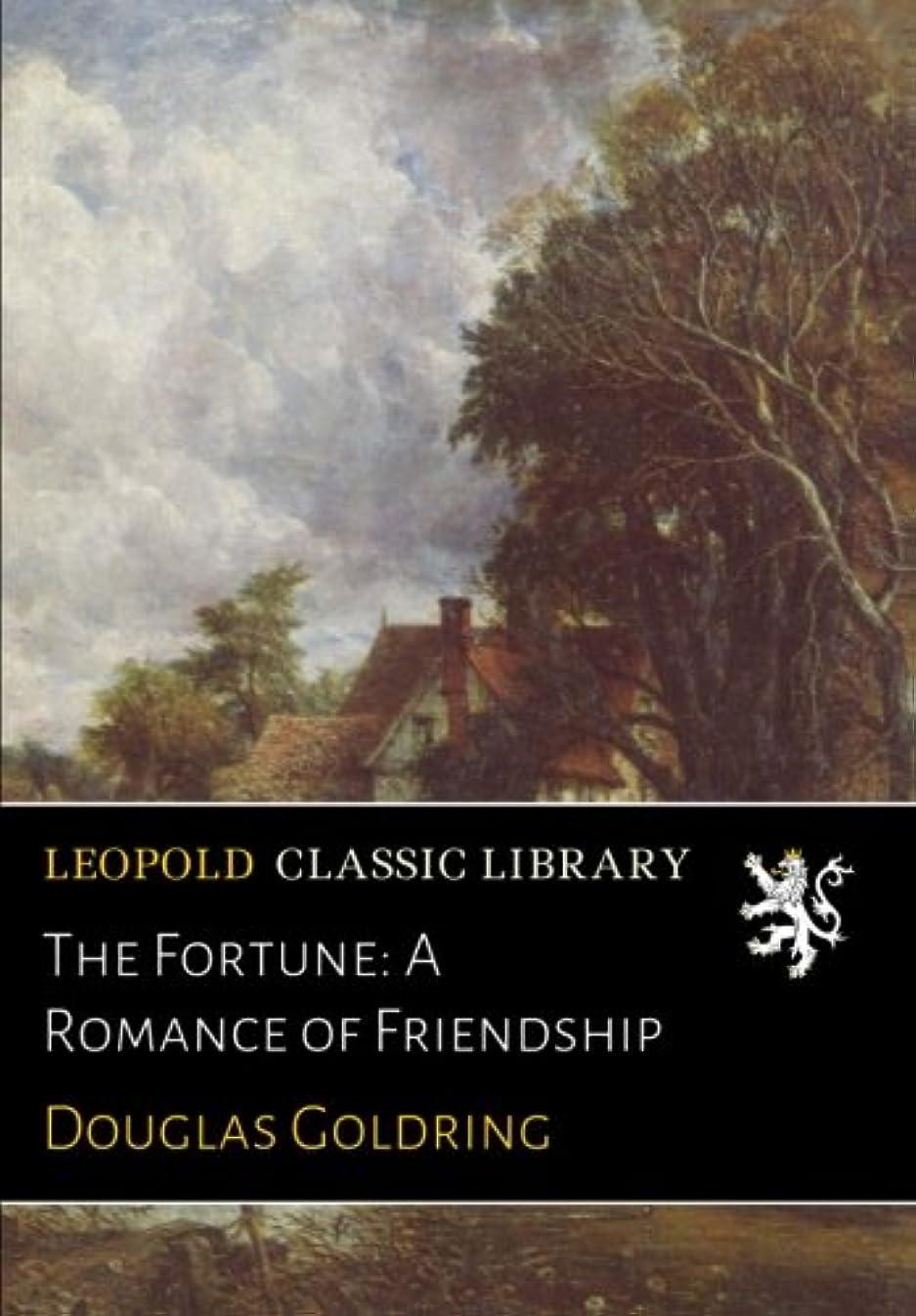 激怒千踏み台The Fortune: A Romance of Friendship