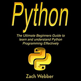 Python: The Ultimate Beginners Guide to Learn and Understand Python Programming cover art