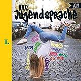 Langenscheidt 100 Prozent Jugendsprache 2021: Das Buch zum Jugendwort des Jahres