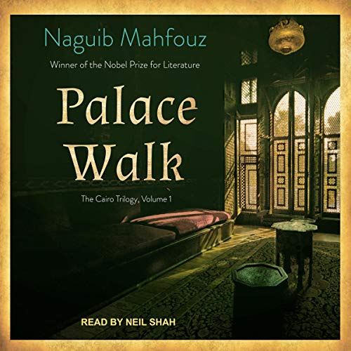 Palace Walk     Cairo Trilogy Series, Book 1              Auteur(s):                                                                                                                                 Naguib Mahfouz,                                                                                        William Maynard Hutchins - translator,                                                                                        Olive E. Kenny - translator                               Narrateur(s):                                                                                                                                 Neil Shah                      Durée: 21 h et 3 min     1 évaluation     Au global 3,0
