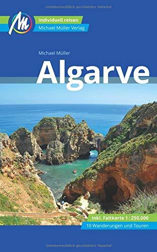 Algarve Reiseführer Michael Müller Verlag: Individuell reisen mit vielen praktischen Tipps (MM-Reisen)