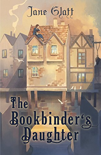 The Bookbinder's Daughter (The Conjurers Book 1) by [Jane Glatt]