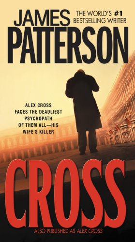 Cross (Also Published as Alex Cross…