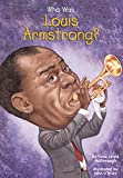 Who Was Louis Armstrong? (Who Was?) (English Edition)